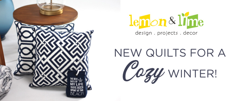 NEW QUILTS FOR A COZY WINTER!